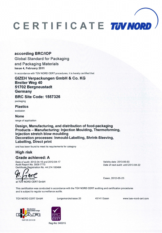 GIZEH is BRC / IoP accredited (Bergneustadt, Elsterwerda and Poland currently; planned: France 2012)